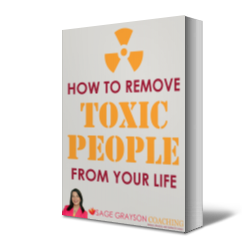How to Remove Toxic People From Your Life