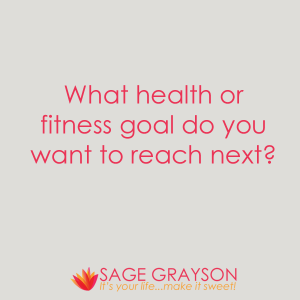 Question of the Week: What Health or Fitness Goal Do You Want to Reach Next?