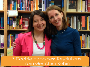 7 Doable Happiness Resolutions From Gretchen Rubin