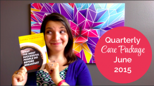 Behind the Scenes: Quarterly Care Packages June 2015