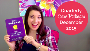 Behind the Scenes: Quarterly Care Packages December 2015