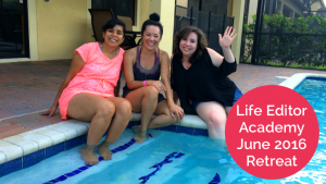 Behind the Scenes: Life Editor Academy June 2016 Retreat