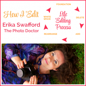 How I Edit: Erika Swafford, The Photo Doctor
