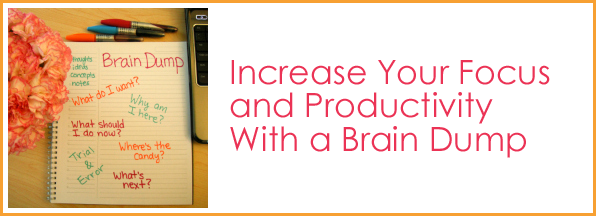 Increase Your Focus and Productivity With a Brain Dump