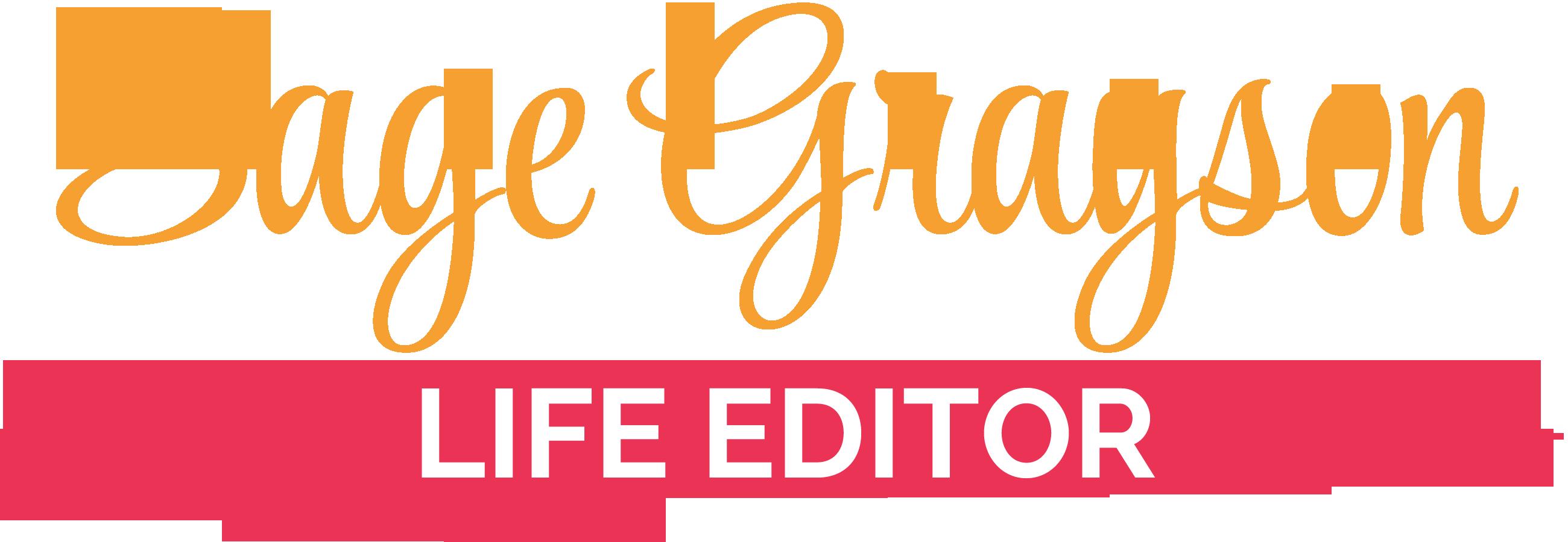 Sage Grayson Life Editor