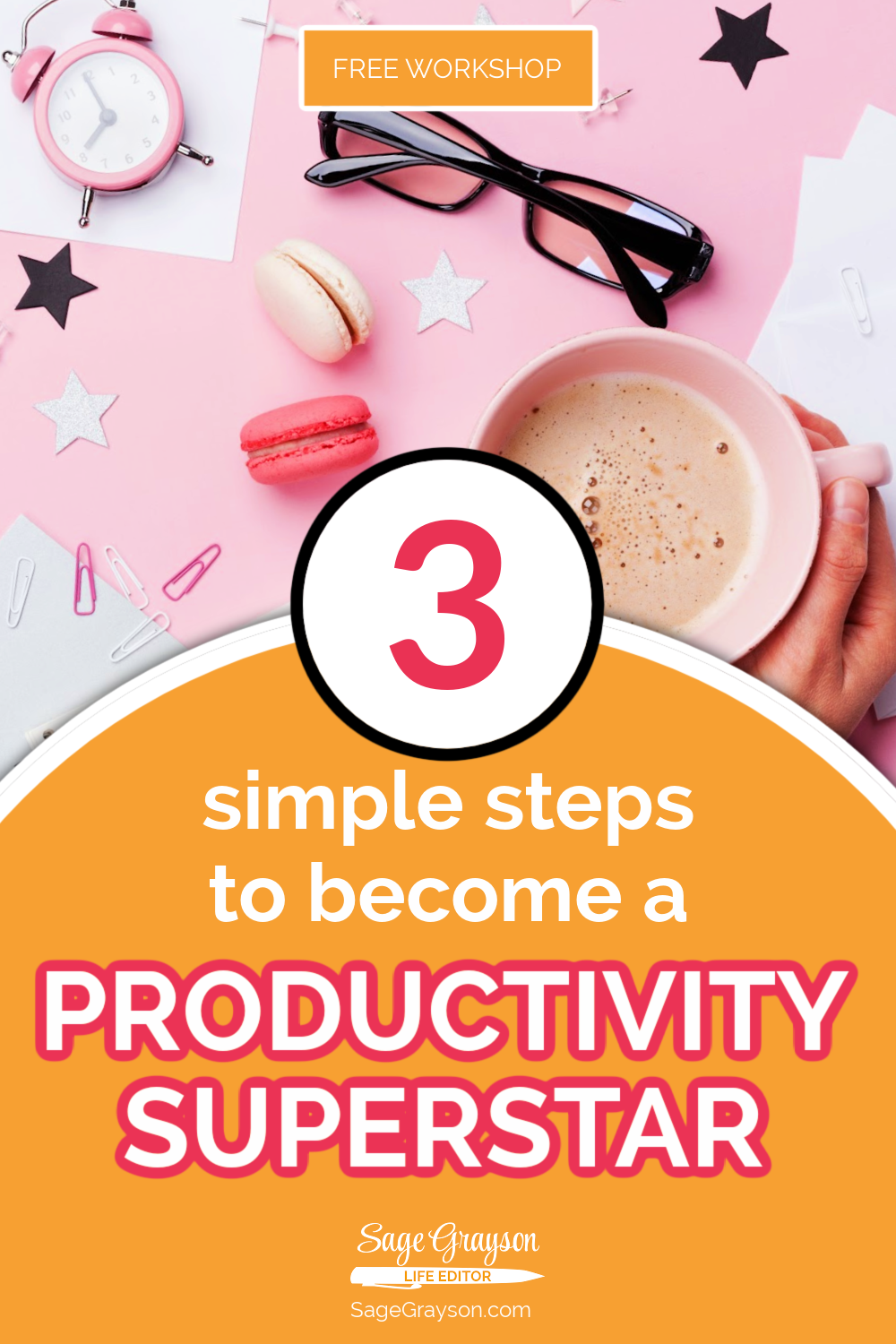 3 Simple Steps to Become a Productivity Superstar